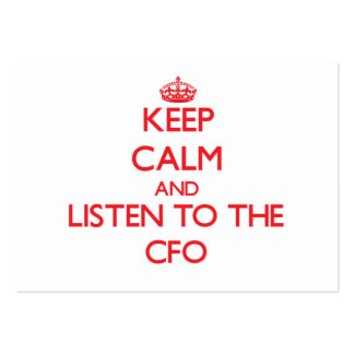 Keep Calm and Listen to the Cfo Business Card Template