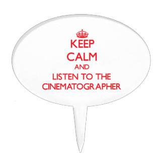 Keep Calm and Listen to the Cinematographer Cake Picks