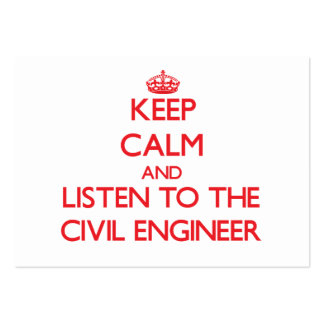 Keep Calm and Listen to the Civil Engineer Large Business Cards (Pack Of 100)