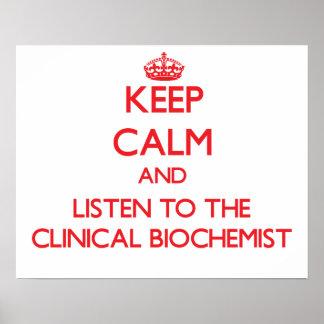 Keep Calm and Listen to the Clinical Biochemist Print