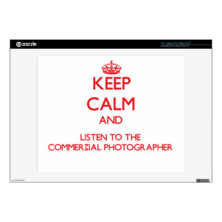 Keep Calm and Listen to the Commercial Photographe Skin For Laptop
