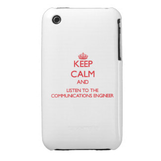 Keep Calm and Listen to the Communications Enginee iPhone 3 Case-Mate Case