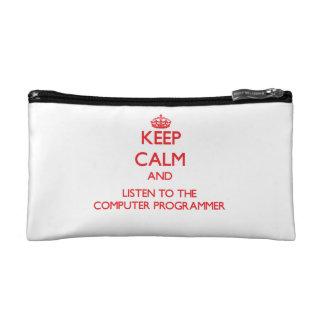 Keep Calm and Listen to the Computer Programmer Makeup Bag