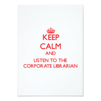 Keep Calm and Listen to the Corporate Librarian Cards