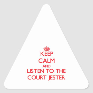 Keep Calm and Listen to the Court Jester Triangle Sticker