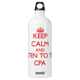 Keep Calm and Listen to the Cpa Water Bottle