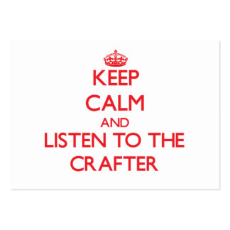 Keep Calm and Listen to the Crafter Large Business Cards (Pack Of 100)