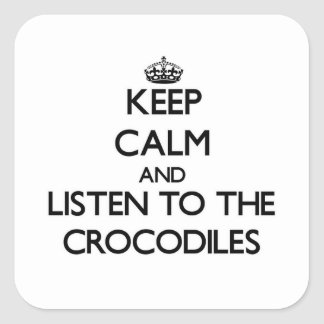 Keep calm and Listen to the Crocodiles Sticker