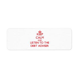 Keep Calm and Listen to the Debt Adviser Return Address Label