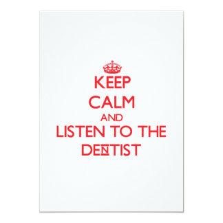 "Keep Calm and Listen to the Dentist 5"" X 7"" Invitation Card"