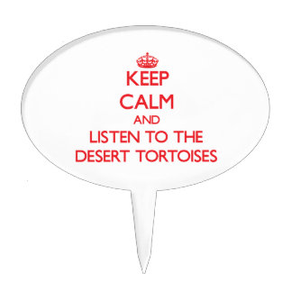 Keep calm and listen to the Desert Tortoises Cake Pick