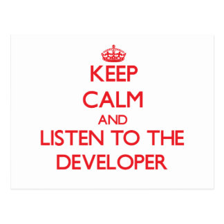 Keep Calm and Listen to the Developer Postcards