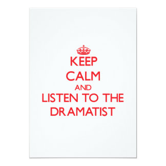 Keep Calm and Listen to the Dramatist Personalized Invite