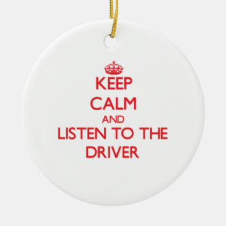 Keep Calm and Listen to the Driver Double-Sided Ceramic Round Christmas Ornament