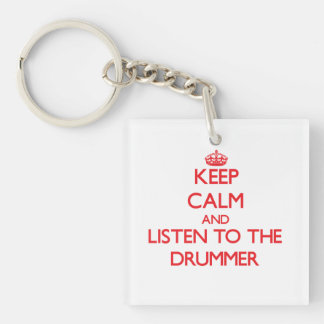 Keep Calm and Listen to the Drummer Double-Sided Square Acrylic Keychain