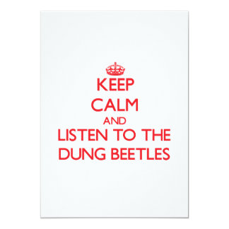 Keep calm and listen to the Dung Beetles 5x7 Paper Invitation Card