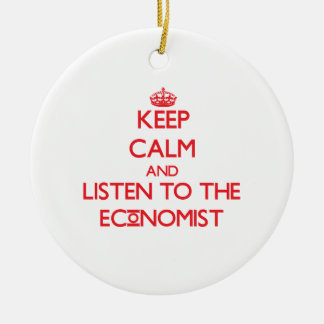 Keep Calm and Listen to the Economist Double-Sided Ceramic Round Christmas Ornament