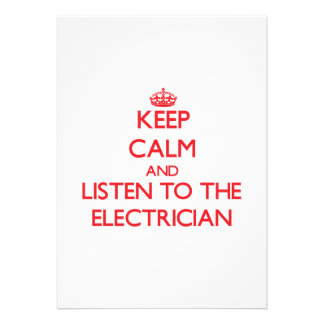 Keep Calm and Listen to the Electrician Custom Announcement