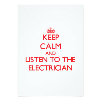 Keep Calm and Listen to the Electrician 5x7 Paper Invitation Card