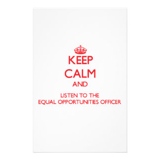 Keep Calm and Listen to the Equal Opportunities Of Personalized Stationery