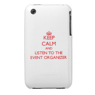 Keep Calm and Listen to the Event Organizer iPhone 3 Cover