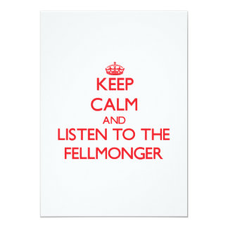 """Keep Calm and Listen to the Fellmonger 5"""" X 7"""" Invitation Card"""