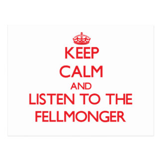 Keep Calm and Listen to the Fellmonger Postcard