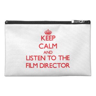 Keep Calm and Listen to the Film Director Travel Accessory Bag