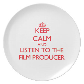 Keep Calm and Listen to the Film Producer Plates