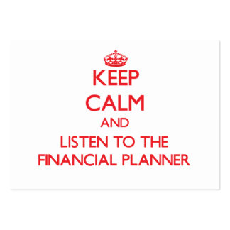 Keep Calm and Listen to the Financial Planner Business Card Template