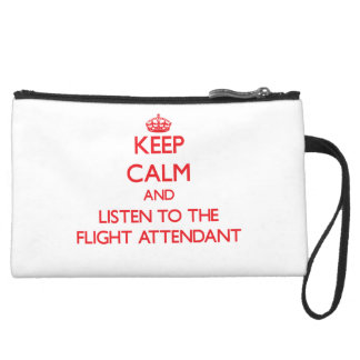 Keep Calm and Listen to the Flight Attendant Wristlet Clutches