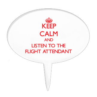 Keep Calm and Listen to the Flight Attendant Cake Toppers