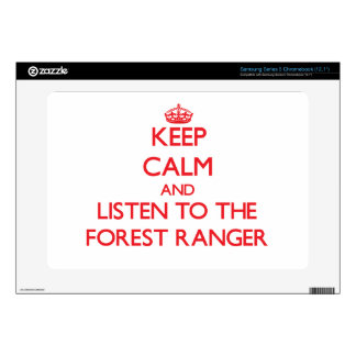 Keep Calm and Listen to the Forest Ranger Samsung Chromebook Skin