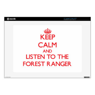 """Keep Calm and Listen to the Forest Ranger Skins For 15"""" Laptops"""