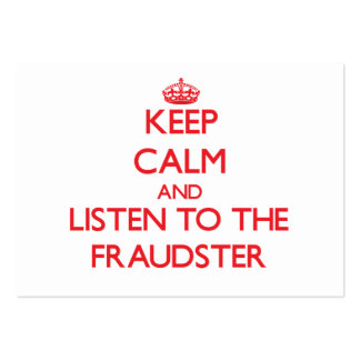 Keep Calm and Listen to the Fraudster Business Cards