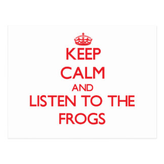 Keep calm and listen to the Frogs Postcard
