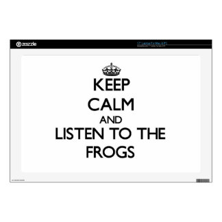 """Keep calm and Listen to the Frogs Skins For 17"""" Laptops"""