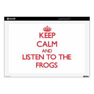 Keep calm and listen to the Frogs Skins For Laptops