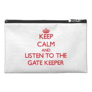 Keep Calm and Listen to the Gate Keeper Travel Accessory Bag