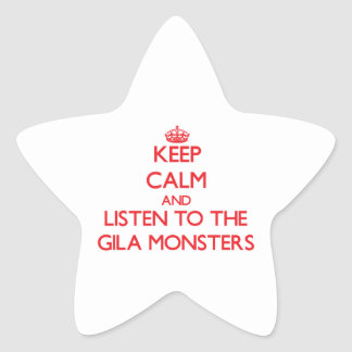 Keep calm and listen to the Gila Monsters Stickers