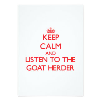 Keep Calm and Listen to the Goat Herder Announcements