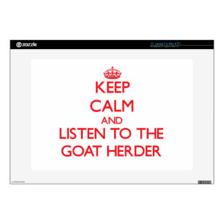 "Keep Calm and Listen to the Goat Herder Skin For 15"" Laptop"