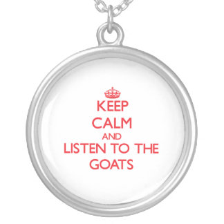Keep calm and listen to the Goats Round Pendant Necklace