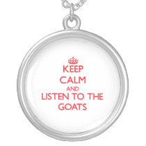 Keep calm and listen to the Goats Silver Plated Necklace