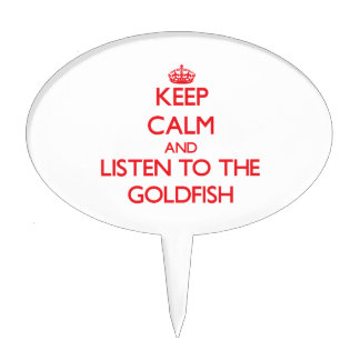 Keep calm and listen to the Goldfish Cake Topper
