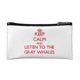 Keep calm and listen to the Gray Whales Makeup Bag