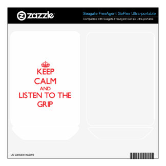 Keep Calm and Listen to the Grip FreeAgent GoFlex Skins