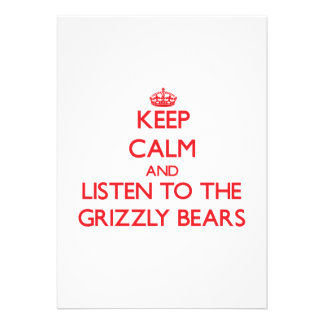 Keep calm and listen to the Grizzly Bears Announcement