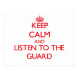 Keep Calm and Listen to the Guard Postcard