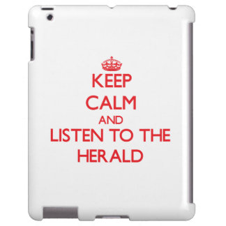 Keep Calm and Listen to the Herald